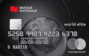 CARTE MASTERCARD WORLD ELITE DE LA BANQUE NATIONALE
